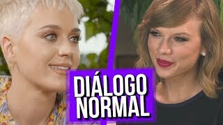 Diálogo normal Taylor Swift e Katy Perry: RECONCILIAÇÃO?