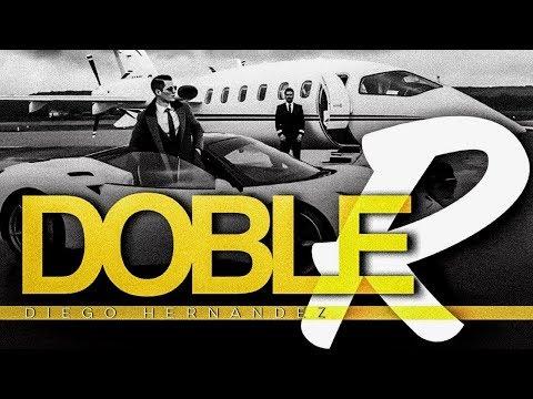 DIEGO HERNANDEZ - ¨Doble R¨ - #corridosvip #estreno #videolyrics