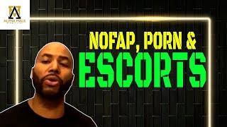 NoFap Porn and Escorts