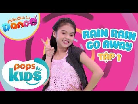 [New] Mầm Chồi Lá Dance Tập 1 - Rain Rain Go Away - Nhạc Thiếu Nhi Tiếng Anh | English Kids Songs