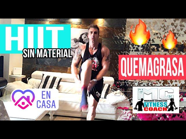 HIIT SIN MATERIAL EN CASA QUEMAGRASA