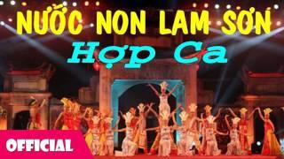 Nhạc Cách Mạng Hay Nhất - Nước Non Lam Sơn [Official Audio]