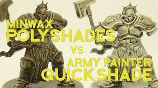 Army Painter Quickshade vs the Competition (Minwax Polyshades)