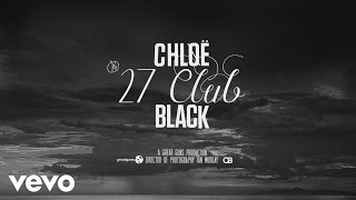 Chløë Black - 27 Club