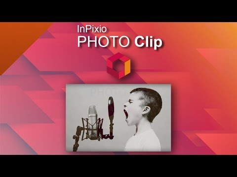 Edit Easily Your Photos With Inpixio Photo Clip Tuto