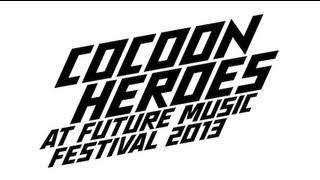 Cocoon Heroes Australia at Future Music Festival (FMF) 2013