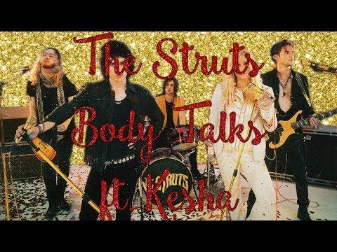 The Struts - Body Talks ft. Kesha (lyrics on screen)
