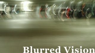 Blurred Vision - A Thousand Little Worlds #0001