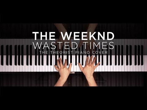 Free Download The Weeknd - Wasted Times | The Theorist Piano Cover Mp3 dan Mp4