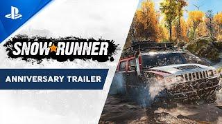 SnowRunner - Anniversary Trailer | PS4