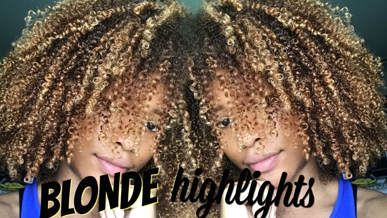 Blonde Highlights On My Natural Hair Youtube