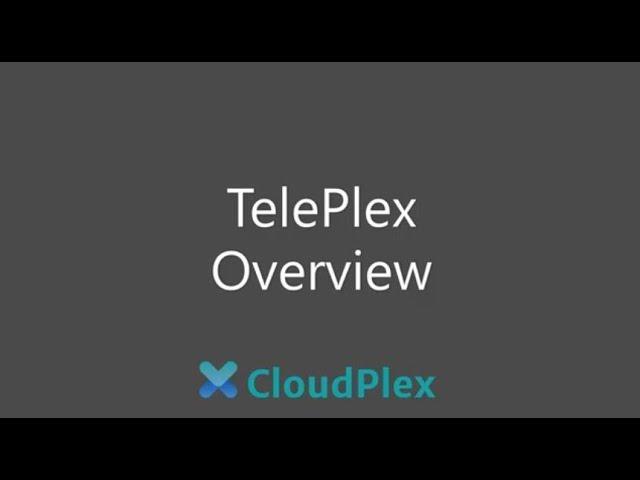 TelePlex Overview