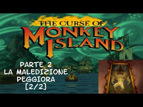 The Curse of Monkey Island - Parte 2 [2/2]