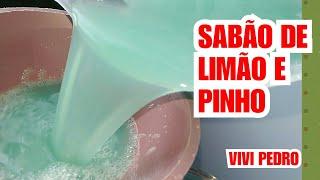 SABÃO DE LIMÃO E PINHO BACTERICIDA, LIMPA PISOS, BANHEIRO E ROUPAS