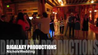 DJGALAXY PRODUCTIONS - Nichols Wedding