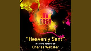 Heavenly Sent (Charles Webster Bonus Mix)