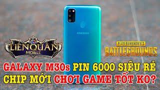 Galaxy M30s PIN 6000 GIÁ SIÊU RẺ chip mới chơi game có tốt không?