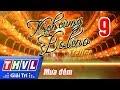 THVL | Kịch cùng Bolero - Tập 9: Mưa đêm - Trailer