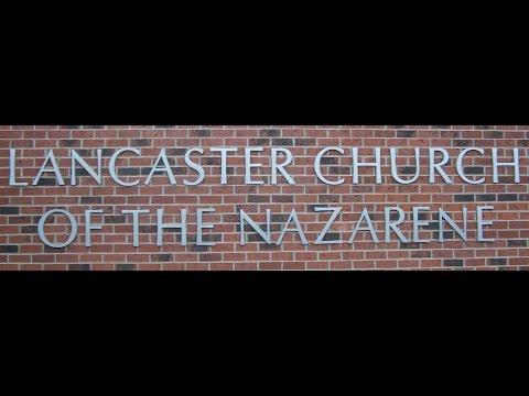 Lancaster Kentucky Church of the Nazarene April 9 2017