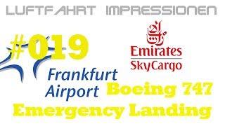 Luftfahrt Impressionen #019 - Emirates Sky Cargo B744 Emergency [HD]