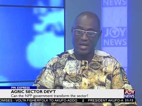 Agric Sector Dev't - PM Express on Joy News (18-1-17)