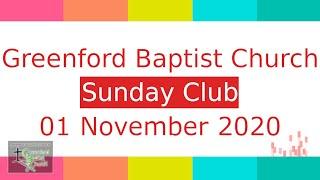 Greenford Baptist Church Sunday Club - 1 November 2020