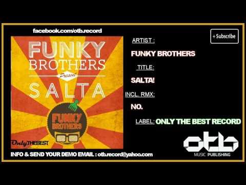 Funky Brothers - Salta! [ OTB151 HOUSE 2012 ]