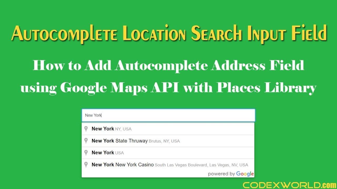 Autocomplete Address Field using Google Maps JavaScript API