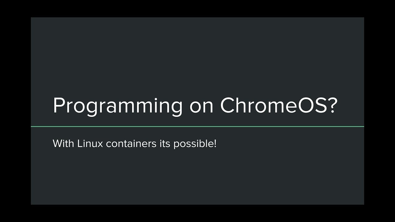 Can I use the Linux container on ChromeOS for development / programming? |  Mashhood Rastgar