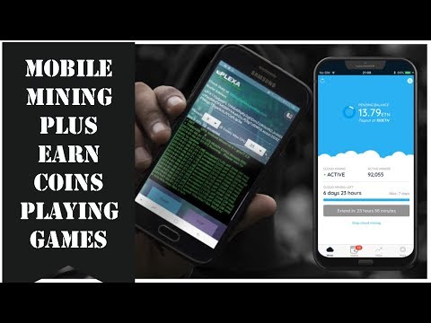 Earn Cryptocurrency Playing Games, Plus Mobile Miner