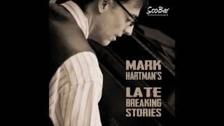 Mark Hartman's Late Breaking Stories - Sizzle