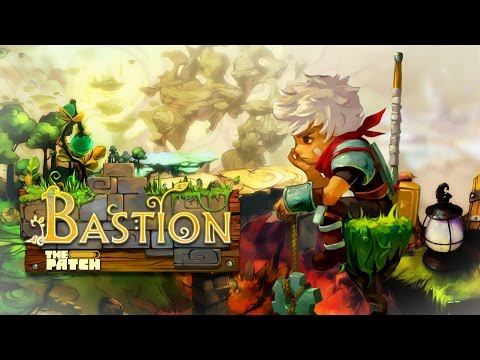Bastion : Take ALL Our Money! – The Patch Game Club