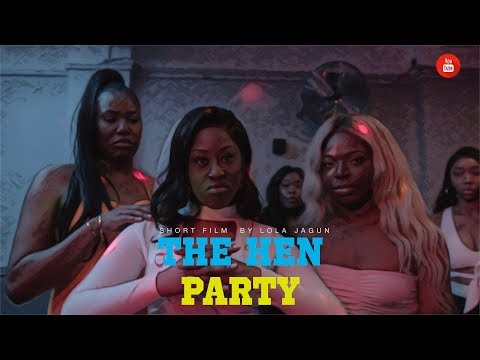 The hen party Short Film