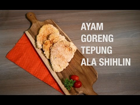 Ayam Goreng Tepung Ala Shilin