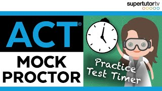 ACT® Test Timer: Mock Proctor With Breaks and Clock!