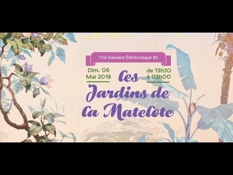 Thé Dansant Electronique @ Les Jardins de La Matelote ...