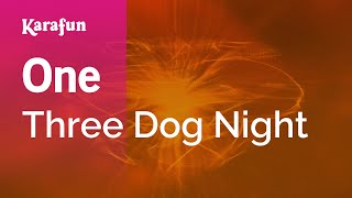 Karaoke One - Three Dog Night *