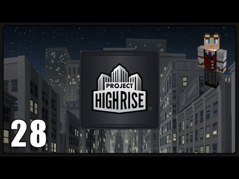 Project Highrise #28 - Waste Management