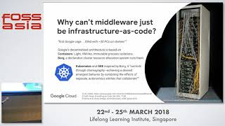 Systems as choreographed behavior with Kubernetes - Jan Peuker-  FOSSASIA 2018