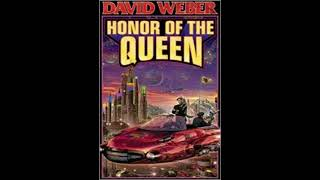BFRH: David Weber on Honor of the Queen Part 2 of 2