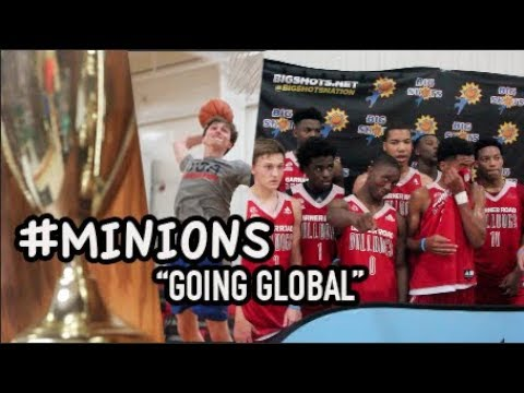 "#MINIONS - ""Going Global"" (Garner Road AAU ft. David West, Carson McCorkle & MORE!)"