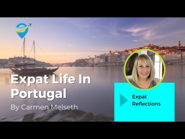 Expat Life In Portugal