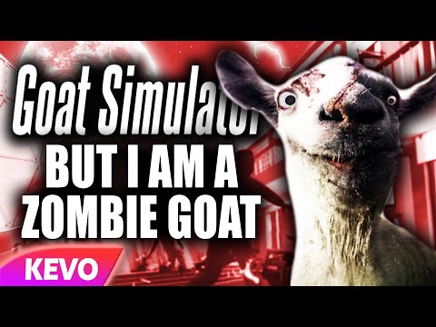 Goat Simulator but I am a zombie