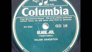 Glade Jul (Stille Nacht, heilige Nacht; Silent Night; Douce nuit, sainte nuit) - Salon Orkester 1932