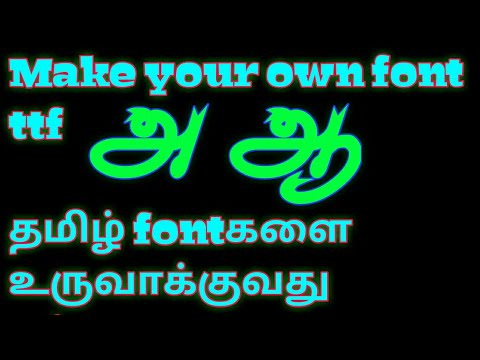 Make your own tamil style Font ttf by shadow creations