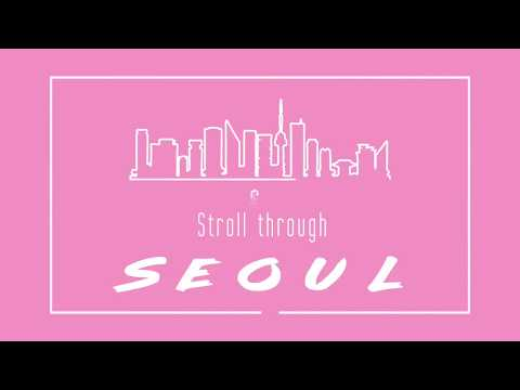 An Update | STROLL THROUGH SOEUL