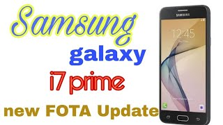 Samsung galaxy j7 prime FOTA Update good news