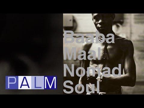 Baaba Maal: Nomad Soul [Full Album]