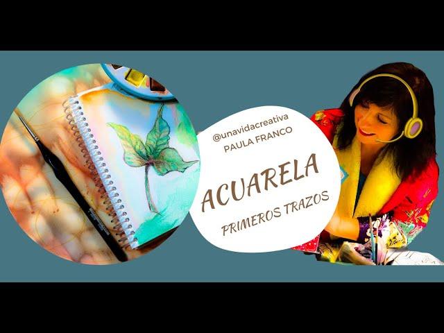 Practicas con Acuarela: color transparencias Explora libremente los efectos de los pigmentos Pintura