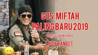 Gus Miftah - Paling Baru - 28 November 2019 - Paling Lucu